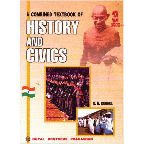 A Combined Text Book Of History & Civics Book 3 For Class 8