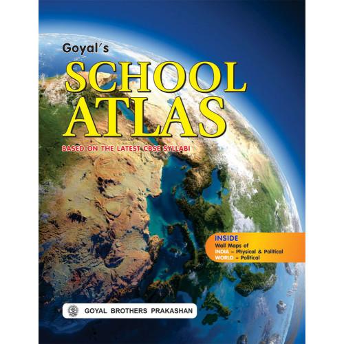 Goyals School Atlas (Based On The Latest CBSE Syllabus)