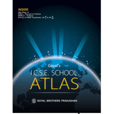 Goyals ICSE School Atlas (Based On The Latest ICSE Syllabus)