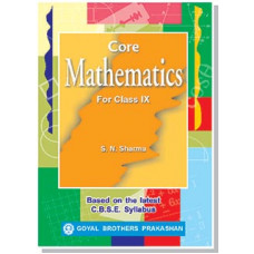 Core Mathematics For Class IX
