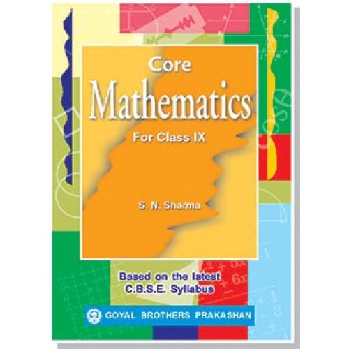 Core Mathematics For Class IX