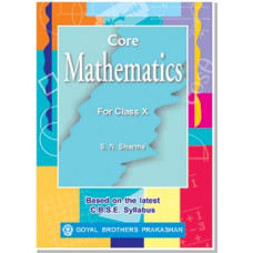Core Mathematics For Class X