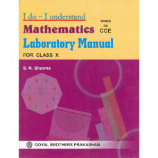 I Do I Understand Mathematics Laboratory Manual For Class X