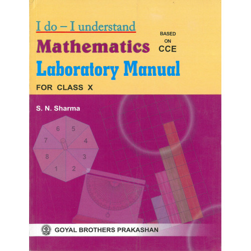 I Do I Understand Mathematics Laboratory Manual For Class X