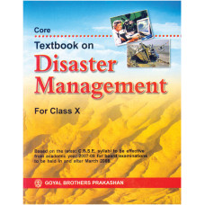 Core Textbook On Disaster Management For Class X