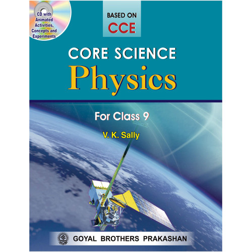 Core Science Physics For Class IX