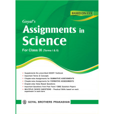 Goyals Assignments In Science For Class IX For Term I & II