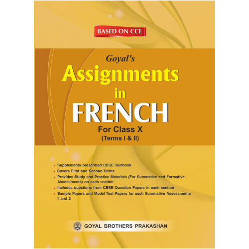 Goyals Assignments In French For Class X For Term I & II