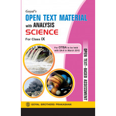 Goyals Open Text Material With Analysis In Science For Class IX