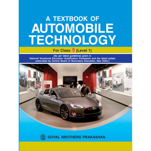 A Textbook Of Automobile Technology For Class IX Level 1