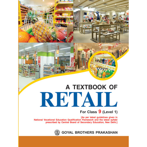 A Textbook Of Retail For Class IX Level 1