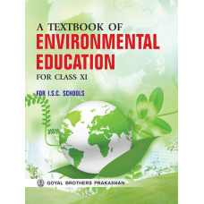 A Textbook Of Environmental Education For Class XI