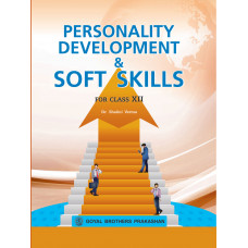 Personality Development & Soft Skills For Class XII