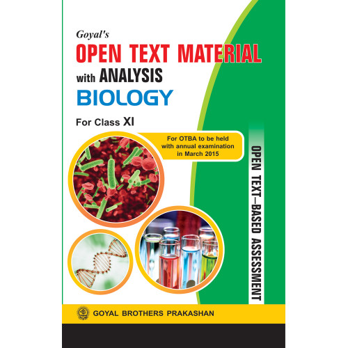 Goyals Open Text Material With Analysis In Biology For Class XI