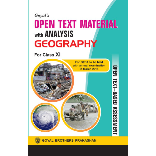 Goyals Open Text Material With Analysis In Geography For Class XI