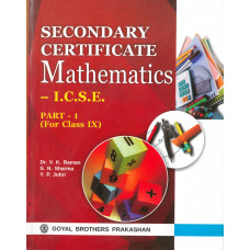 Secondary Certificate Mathematics ICSE For Class IX