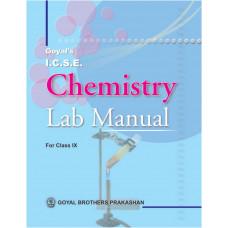 Goyals ICSE Chemistry Lab Manual Part 1 For Class IX