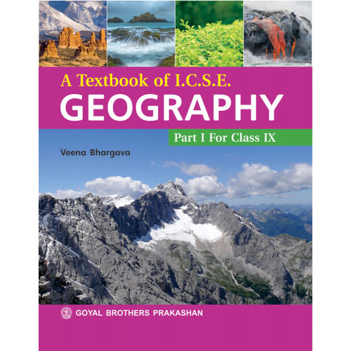 A Textbook Of ICSE Geography Part 1 For Class IX