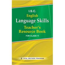 ISC English Language Skills Teachers Resource Book For Class XI