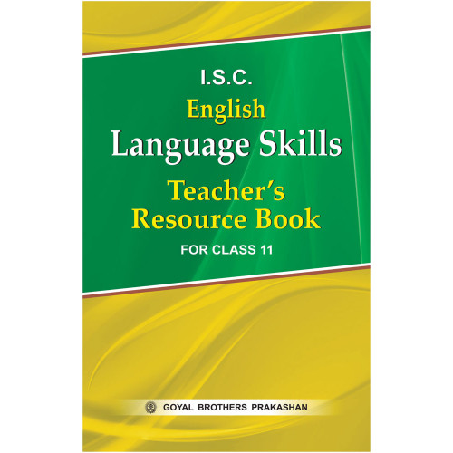 ISC English Language Skills Teachers Resource Book For Class XI