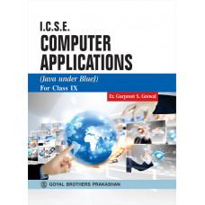 ICSE Computer Applications (Java Under Blue J) For Class IX