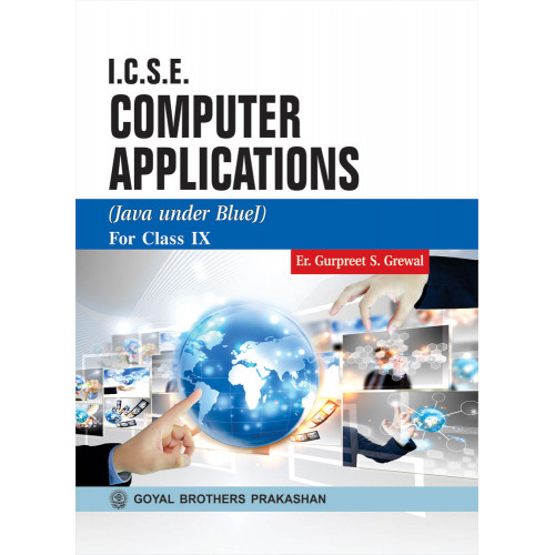 ICSE Computer Applications (Java Under Blue J) For Class IX
