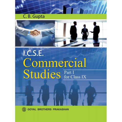 ICSE Commercial Studies Part I For Class IX