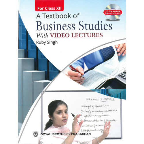 A Textbook Of Business Studies With Video Lectures For Class XII