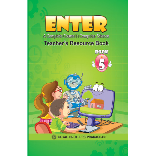 Enter A Complete Course In Computer Science Teachers Book 5
