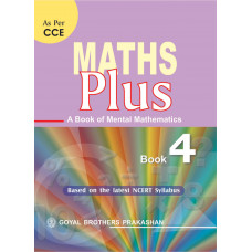 Maths Plus A Book Of Mental Mathematics For Class 4