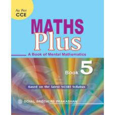 Maths Plus A Book Of Mental Mathematics For Class 5