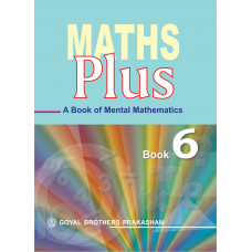 Maths Plus A Book Of Mental Mathematics For Class 6