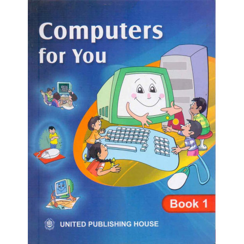 Computers For You Book 1