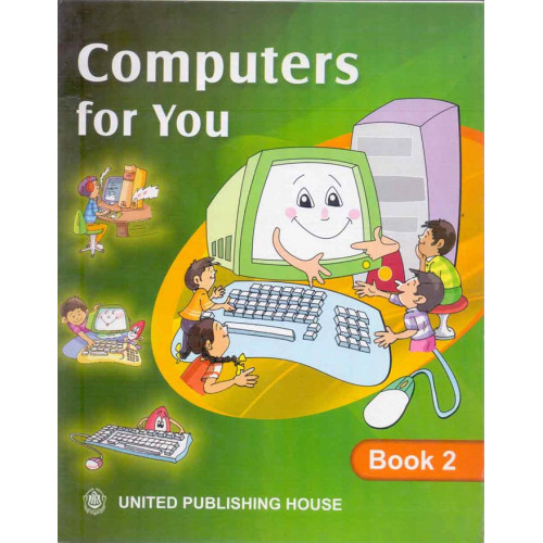 Computers For You Book 2