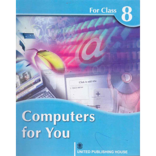 Computers For You Book 8