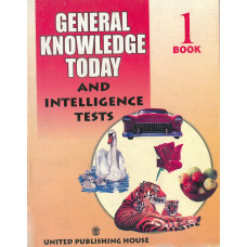 General Knowledge Today And Intelligence Tests Book 1