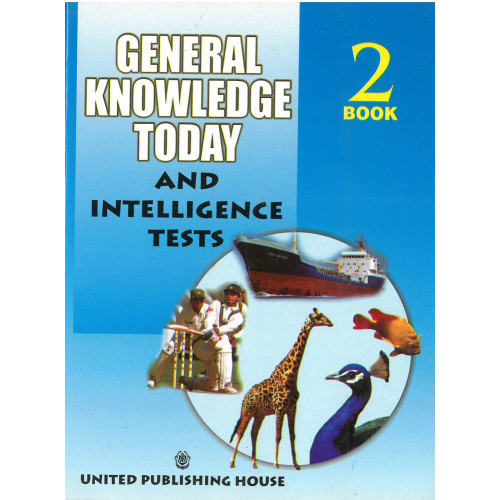 General Knowledge Today And Intelligence Tests Book 2
