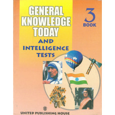 General Knowledge Today And Intelligence Tests Book 3