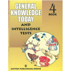 General Knowledge Today And Intelligence Tests Book 4
