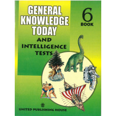 General Knowledge Today And Intelligence Tests Book 6