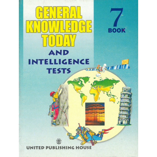 General Knowledge Today And Intelligence Tests Book 7