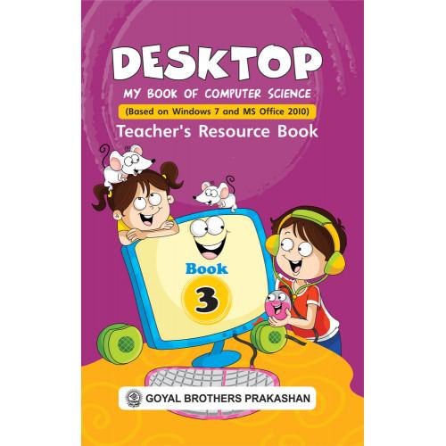 Desktop My Book Of Computer Science Teachers Resource Book 3