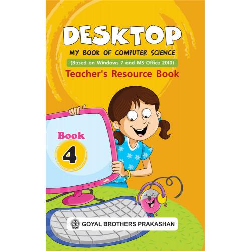 Desktop My Book Of Computer Science Teachers Resource Book 4