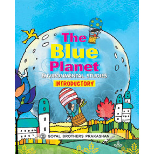 The Blue Planet Environmental Studies Course Book Introductory