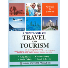 A Textbook Of Travel And Tourism For Class IX (Level 1)
