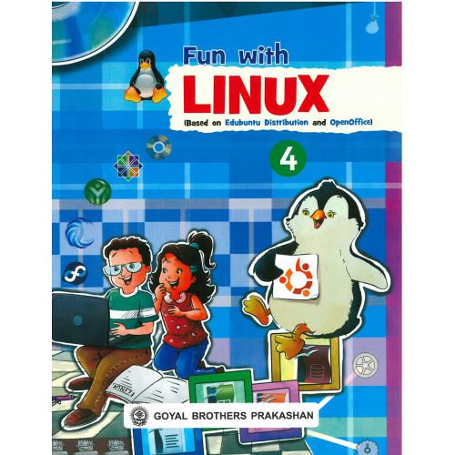 Fun With Linux (Based On Edubuntu Distribution And OpenOffice) Book 4