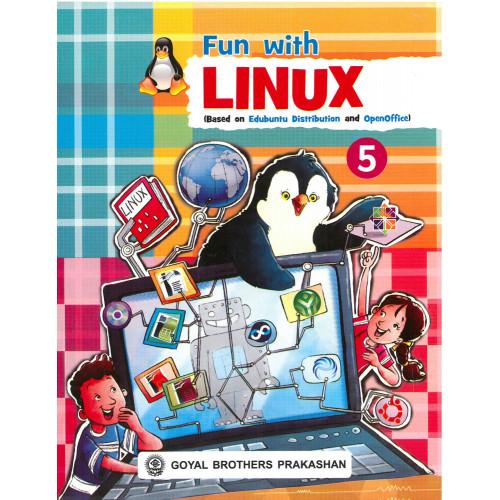 Fun With Linux (Based On Edubuntu Distribution And OpenOffice) Book 5