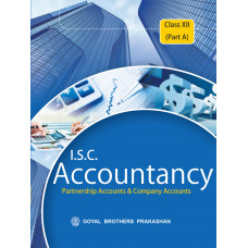 ISC Accountancy For Class XII (Part A)