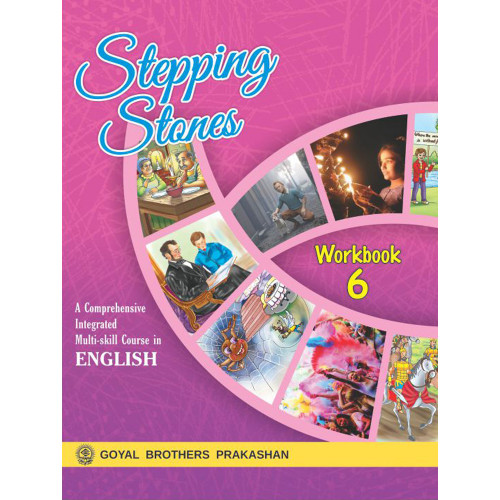Stepping Stones A Comprehensive Integrated Multi-Skill Course English WorkBook 6