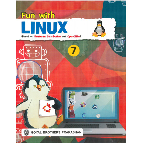 Fun With Linux (Based On Edubuntu Distribution And Openoffice) Book 7